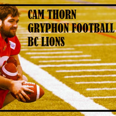 Thorn @ BC Lions camp